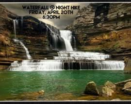 Waterfall at Night Hike-April 20, 2018