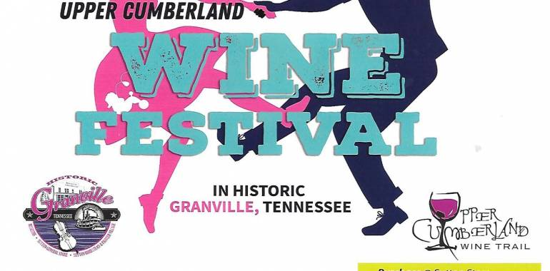 Upper Cumberland Wine Festival-Come Enjoy!