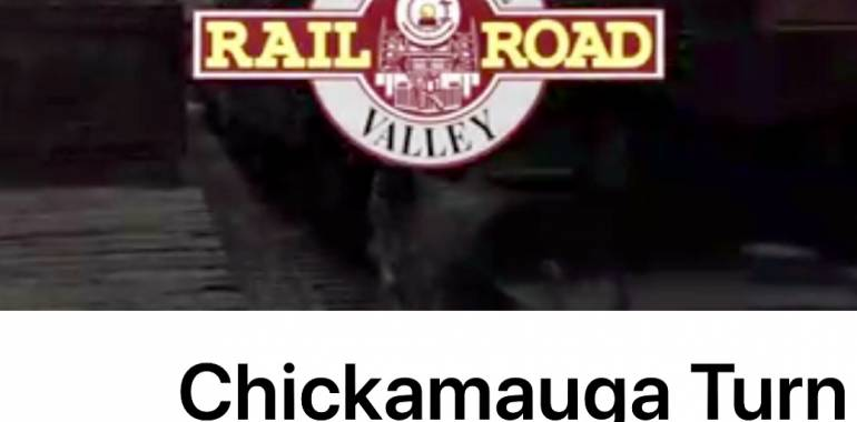 Chickamauga Turn Train Ride thru September 2018