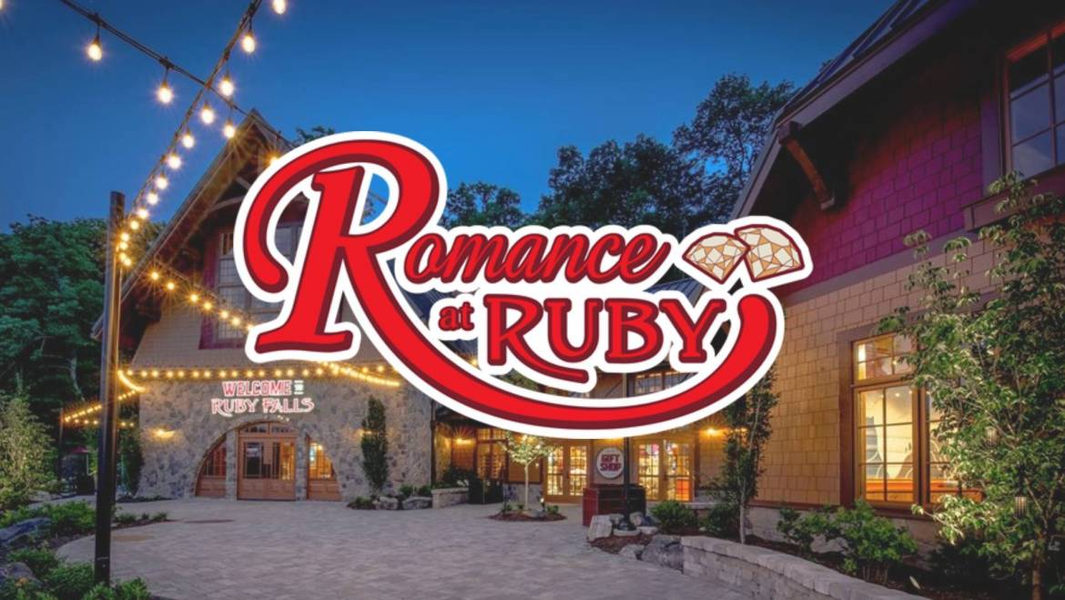 Romance at Ruby Falls-February 9-17, 2019-Chattanooga, TN