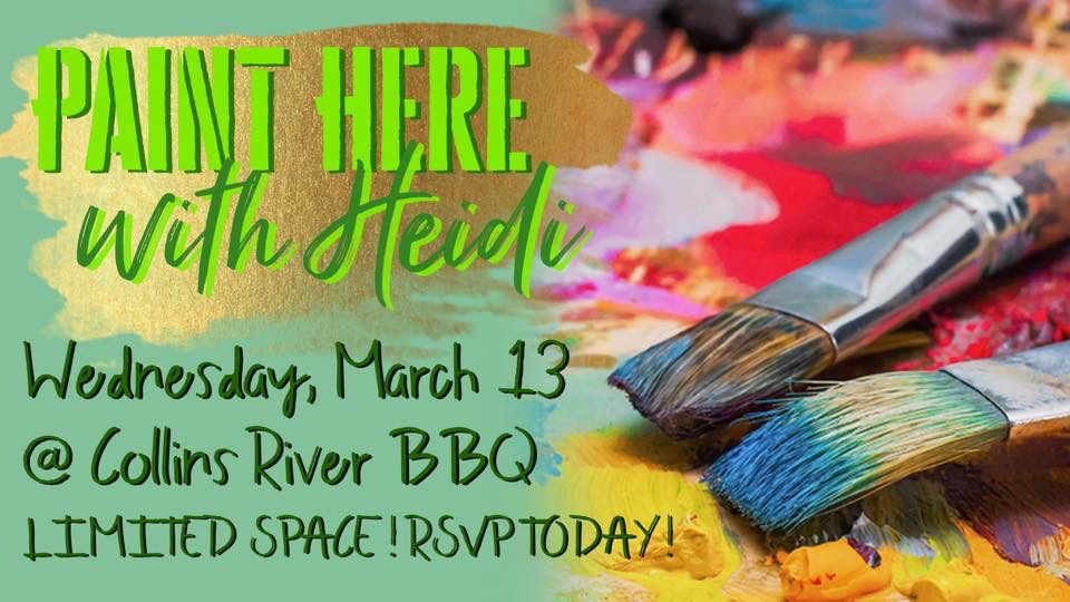 Paint Night @ Collins River BBQ-March 13, 2019