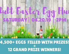2nd Annual Adult Easter Egg Hunt-DelMonaco Winery-April 20, 2019