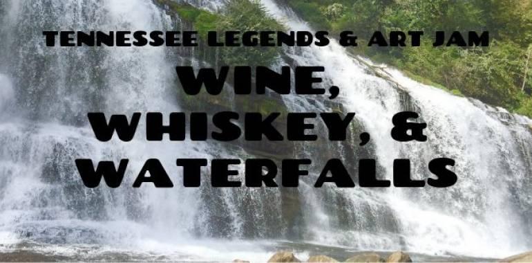Wine, Whiskey, & Waterfalls-The Art Jam-April 11, 2019