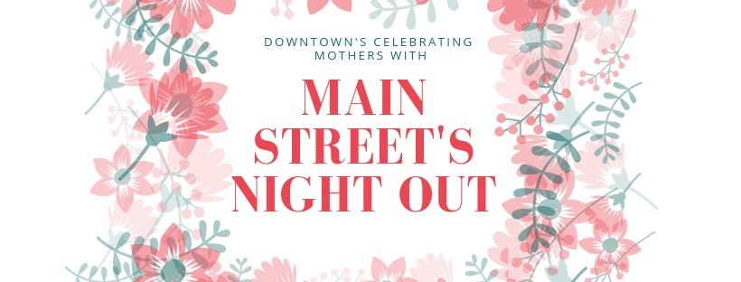 Main Street's Night Out for Moms-McMinnville, TN-May 10, 2019