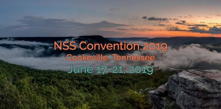 NSS Covention-Cookeville, TN-June 17-21, 2019
