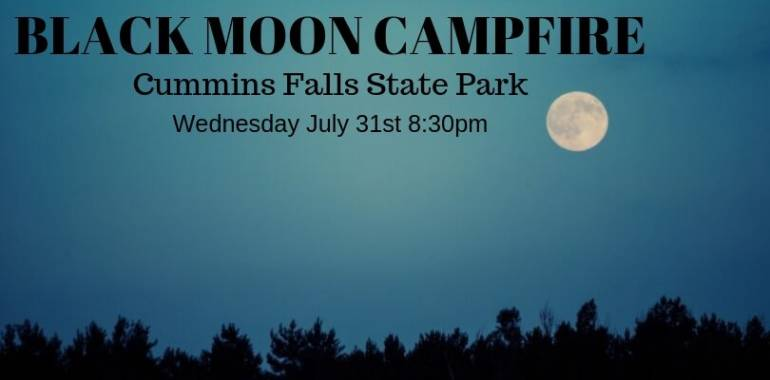 Black Moon Campfire-Cummins Falls-July 31, 2019