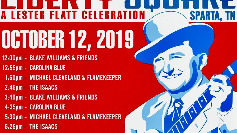 A Lester Flatt Celebration at Liberty Square in Sparta, TN-October 12, 2019