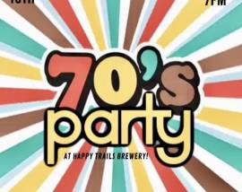 70's Party at Happy Trails Brewing Co. November 15, 2019