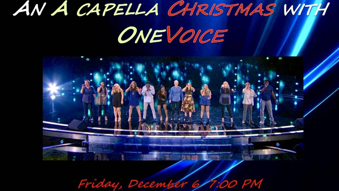 An A Capella Christmas With OneVoice-The Park Theater-December 6, 2019