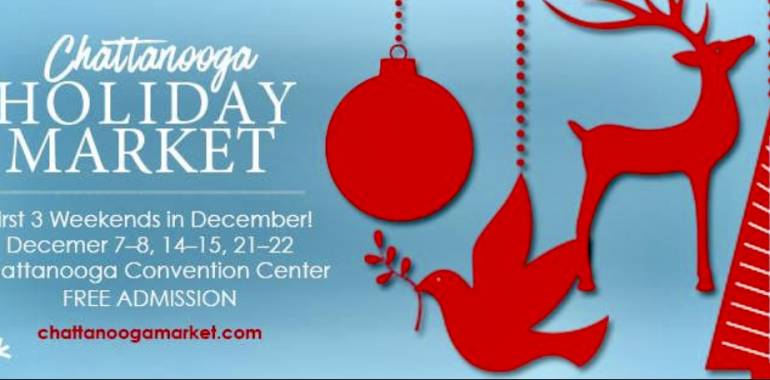 Chattanooga Holiday Market-December weekends