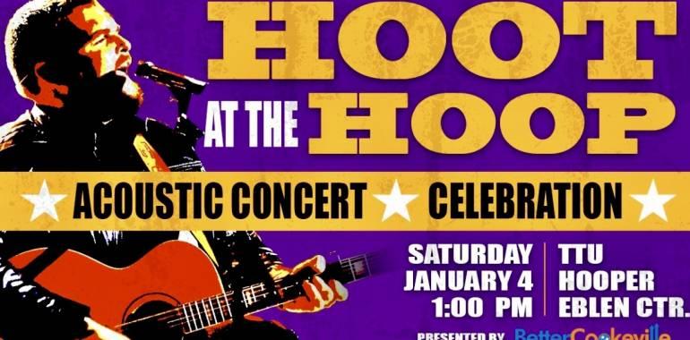 Hoot at the Hoop Concert-TTU Center-January 4, 2019