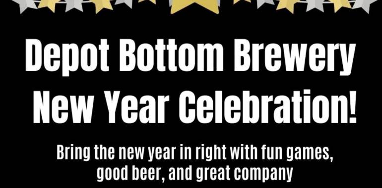 Depot Bottom Brewery New Year Celebration-December 31, 2019